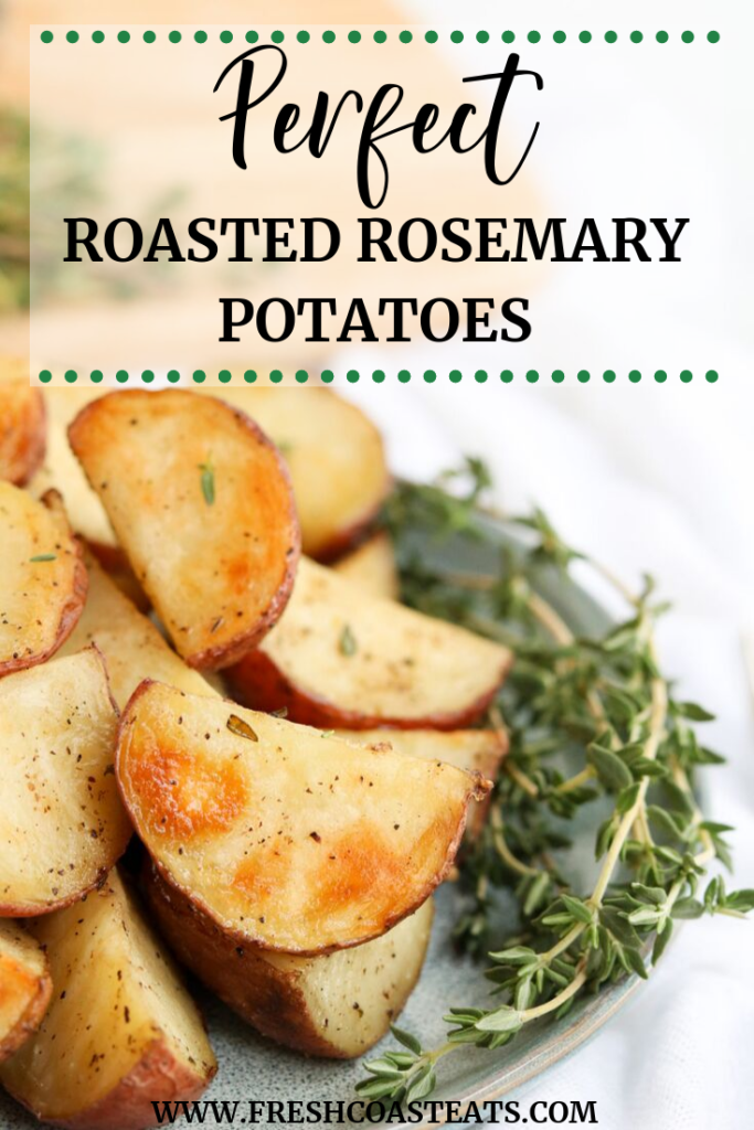 Roasted Rosemary Potatoes- a picture of a plate with roasted rosemary potatoes on them with rosemary and thyme. Roasted rosemary potatoes: the perfect addition to any meal. With simple seasonings and a top secret step that will take potatoes to the next level, you can have perfect roasted potatoes in under 30 minutes tonight!