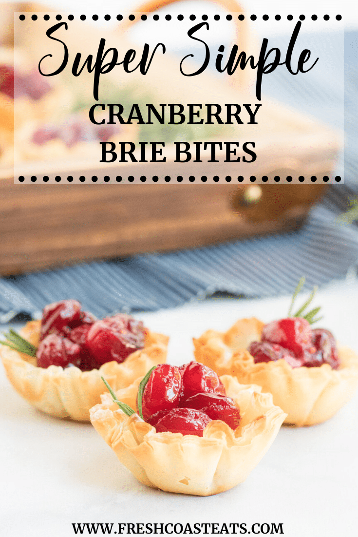 Pinterest Image- Super Simple Cranberry Brie Bites