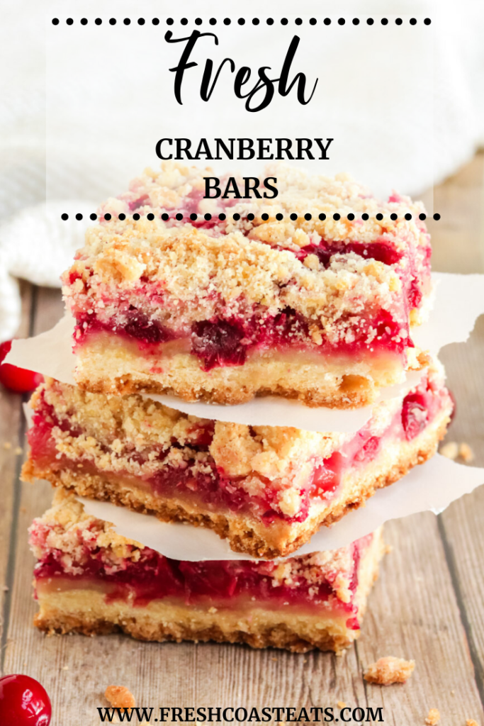 Pinterest image of a stack of three fresh cranberry bars