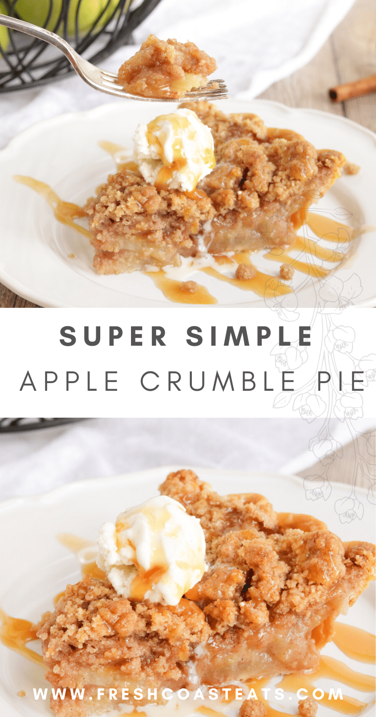 Pinterest image for apple crumble pie. The top picture is a fork with a bite of pie on it, the bottom is a slice of pie.