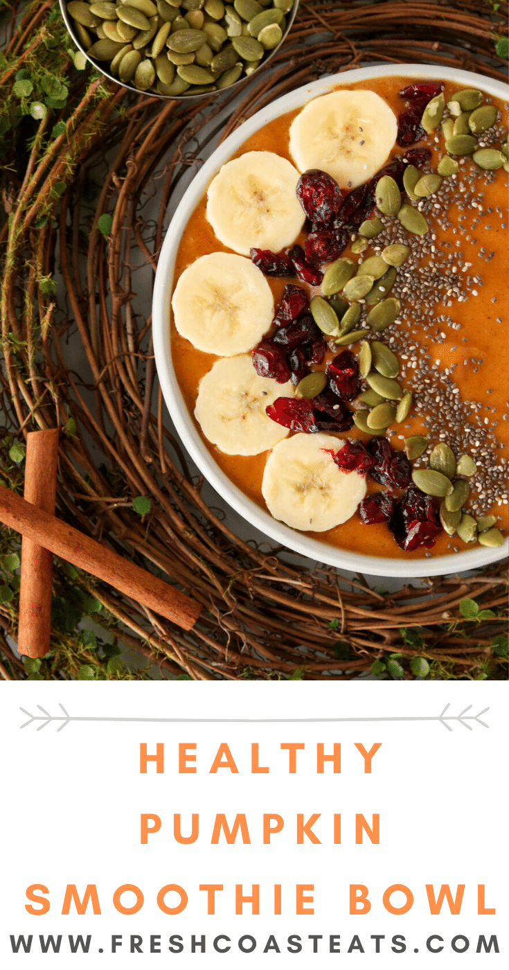 Pumpkin Smoothie Bowl Pinterest Image of a pumpkin smoothie bowl