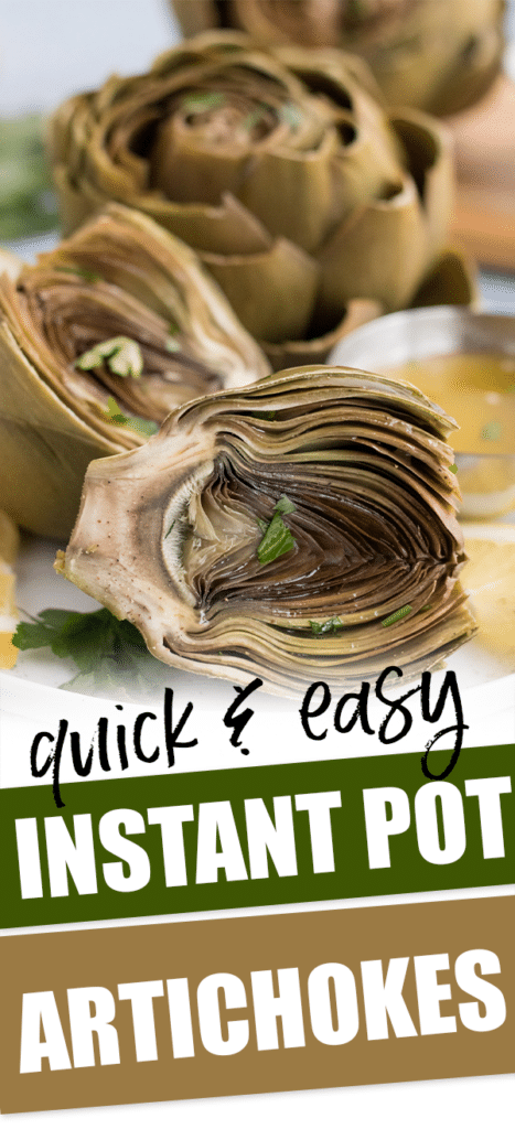 artichoke closeup with text that reads quick and easy instant pot artichokes