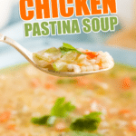 served chicken pastina soup on a spoon with text that reads quick & easy chicken pastina soup