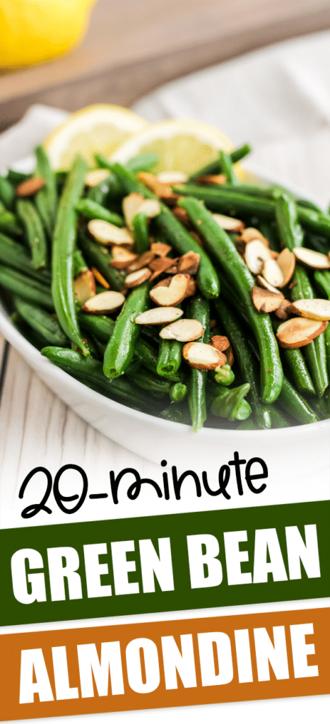 green beans almondine plated with text that reads 20-minute green bean almondine