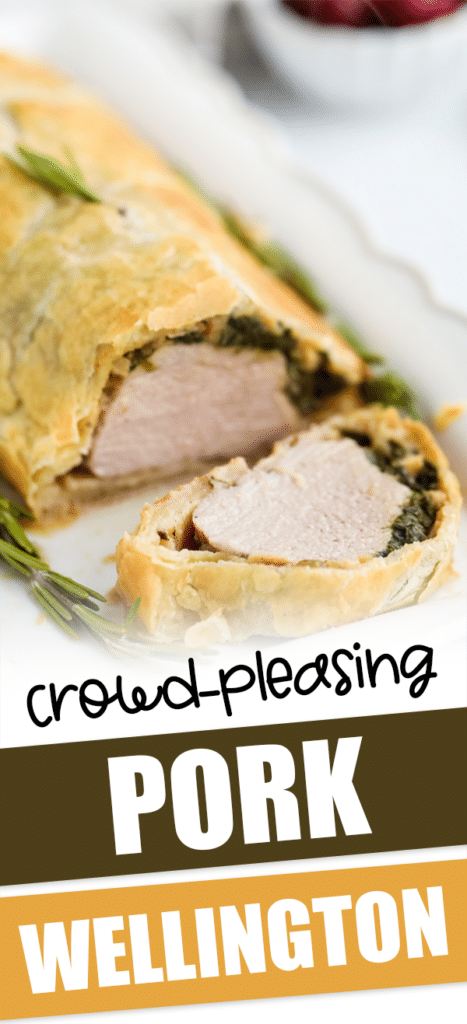 pork wellington on a plate with text that reads crowd-pleasing pork wellington