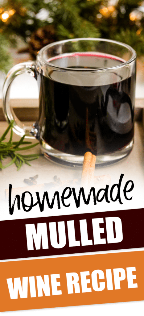 glass of mulled wine with text that reads homemade mulled wine