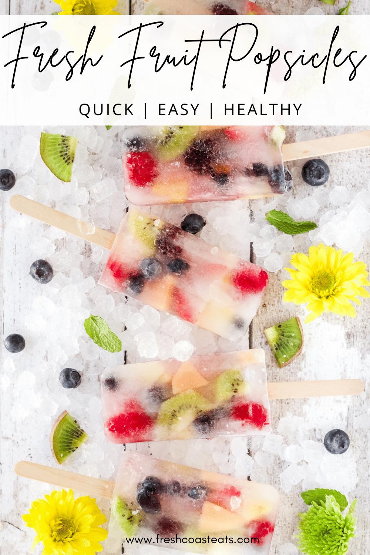 Pinterest Image for fresh fruit popsicles